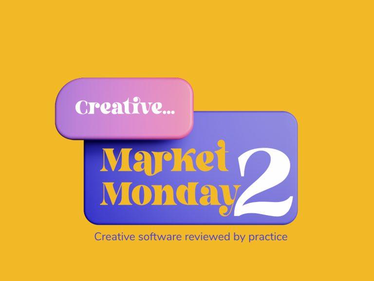 Creative Market Monday 2nd